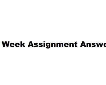 6th Week Assignment Answer